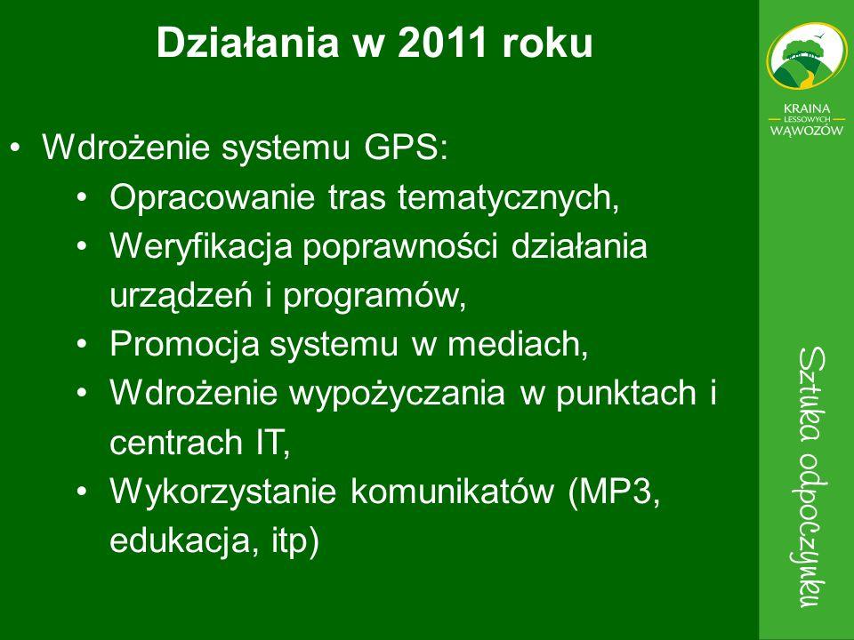 Wdrożenie systemu GPS: Opracowanie tras tematycznych, Weryfikacja poprawności działania urządzeń i programów, Promocja systemu w mediach, Wdrożenie wy
