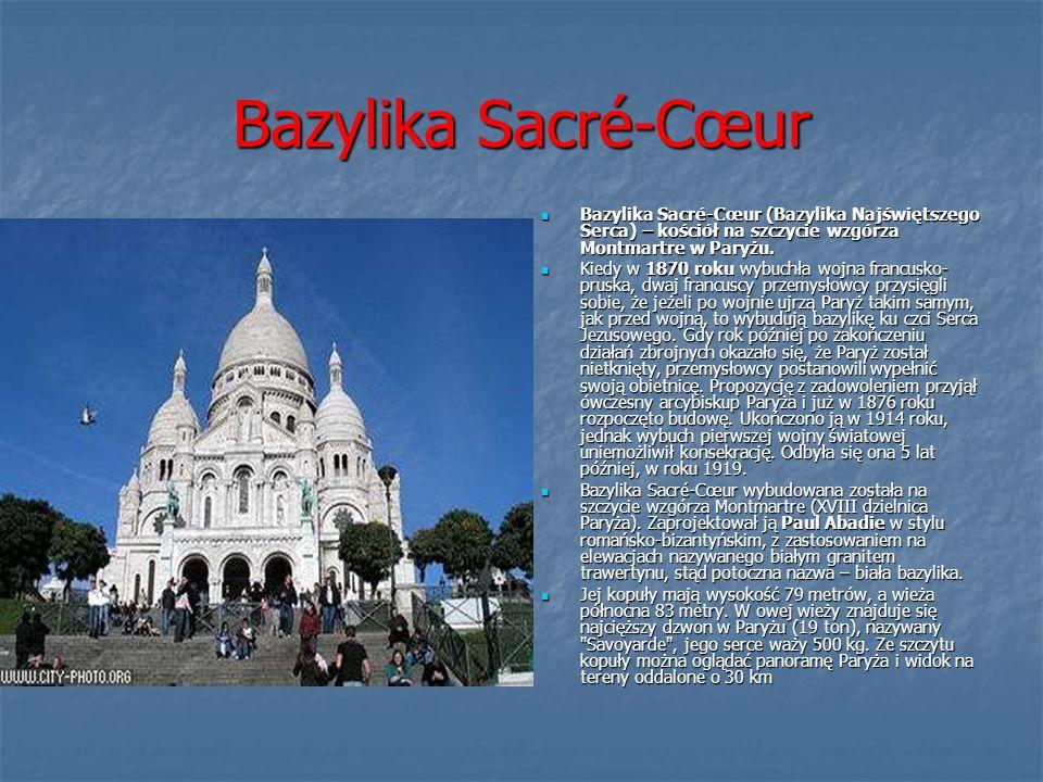 Bazylika Sacré-Cœur Bazylika Sacré-Cœur (Bazylika Najświętszego Serca) – kościół na szczycie wzgórza Montmartre w Paryżu. Bazylika Sacré-Cœur (Bazylik