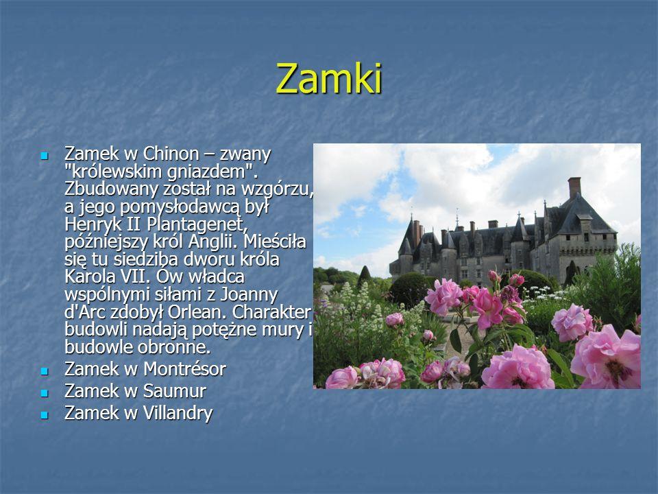 Zamki Zamek w Chinon – zwany