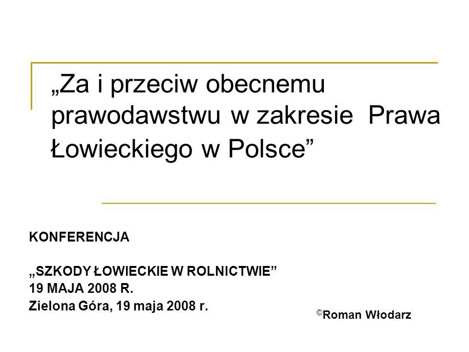 Dlaczego nasze Prawo Łowieckie budzi tak wielkie kontrowersje.
