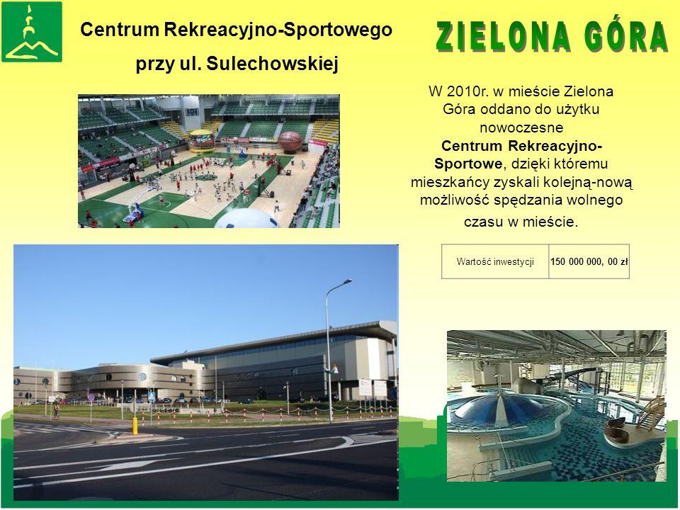 Centrum Rekreacyjno-Sportowego przy ul. Sulechowskiej W 2010r.