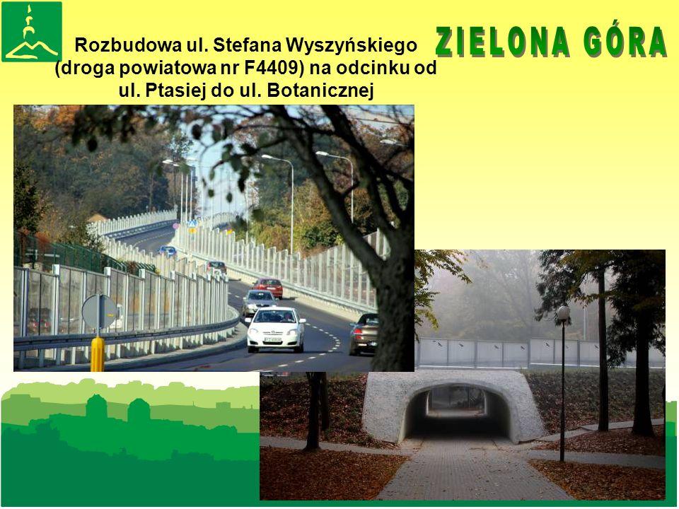 Rozbudowa ul. Stefana Wyszyńskiego (droga powiatowa nr F4409) na odcinku od ul.