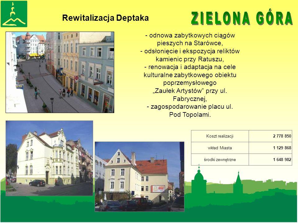 Rewitalizacja Deptaka - odnowa zabytkowych ciągów pieszych na Starówce, - odsłonięcie i ekspozycja reliktów kamienic przy Ratuszu, - renowacja i adaptacja na cele kulturalne zabytkowego obiektu poprzemysłowego Zaułek Artystów przy ul.