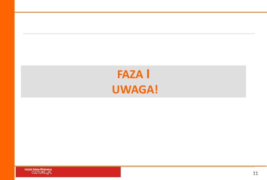 11 FAZA I UWAGA!