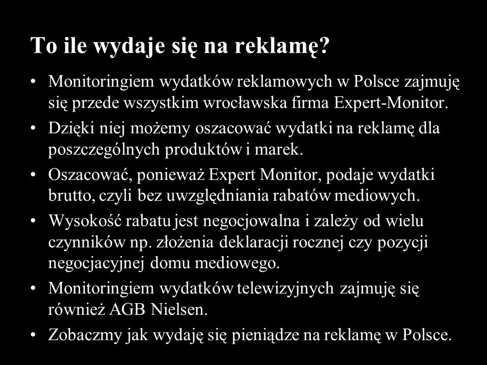 Wydatki reklamowe w Polsce Wydatki cennikowe ponad 17 miliardów złotych.