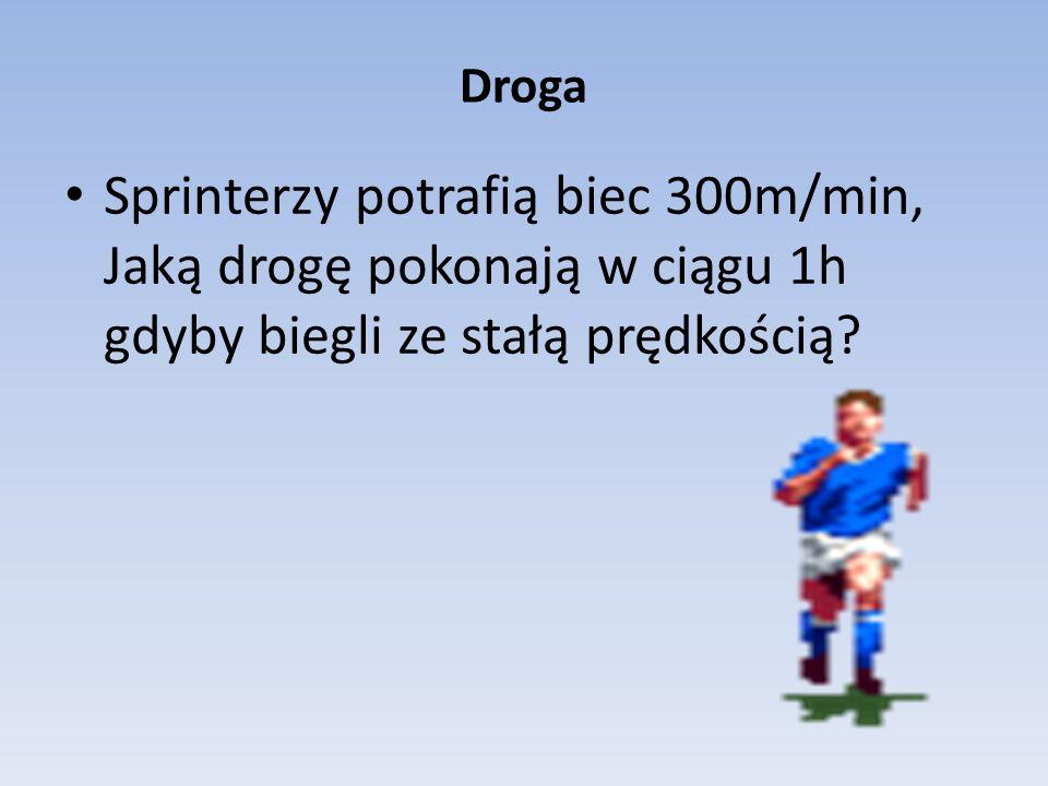 Rozwiązanie Dane: prędkość=300m/min czas= 1h =60min Droga=.