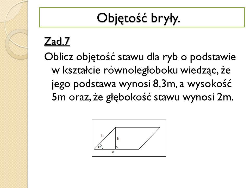 Dane: a= 160m, b= 32m; O=.P=.