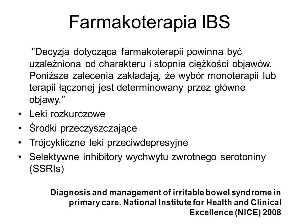 Farmakoterapia IBS Decyzja dotycząca farmakoterapii powinna być uzależniona od charakteru i stopnia ciężkości objawów. Poniższe zalecenia zakładają, ż