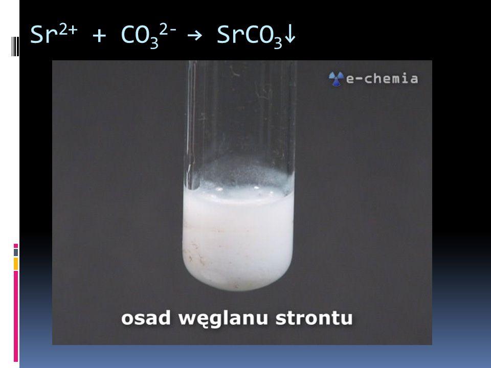 Sr 2+ + CO 3 2- SrCO 3