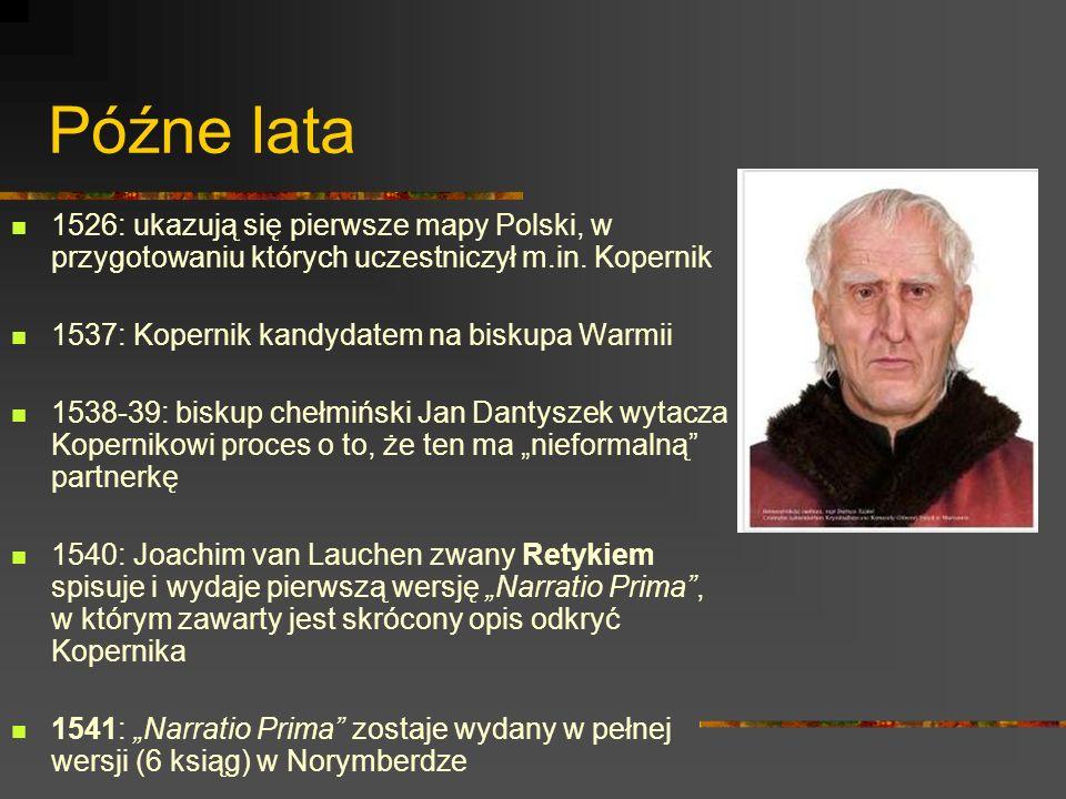 Rok 1543 Dzieło Mikołaja Kopernika: O obrotach ciał niebieskich (De revolutionibus orbium coelestium) zostaje wydane, ale ze zmienionym tytułem i bez oryginalnego wstępu autora 25 maja Kopernik umiera we Fromborku.
