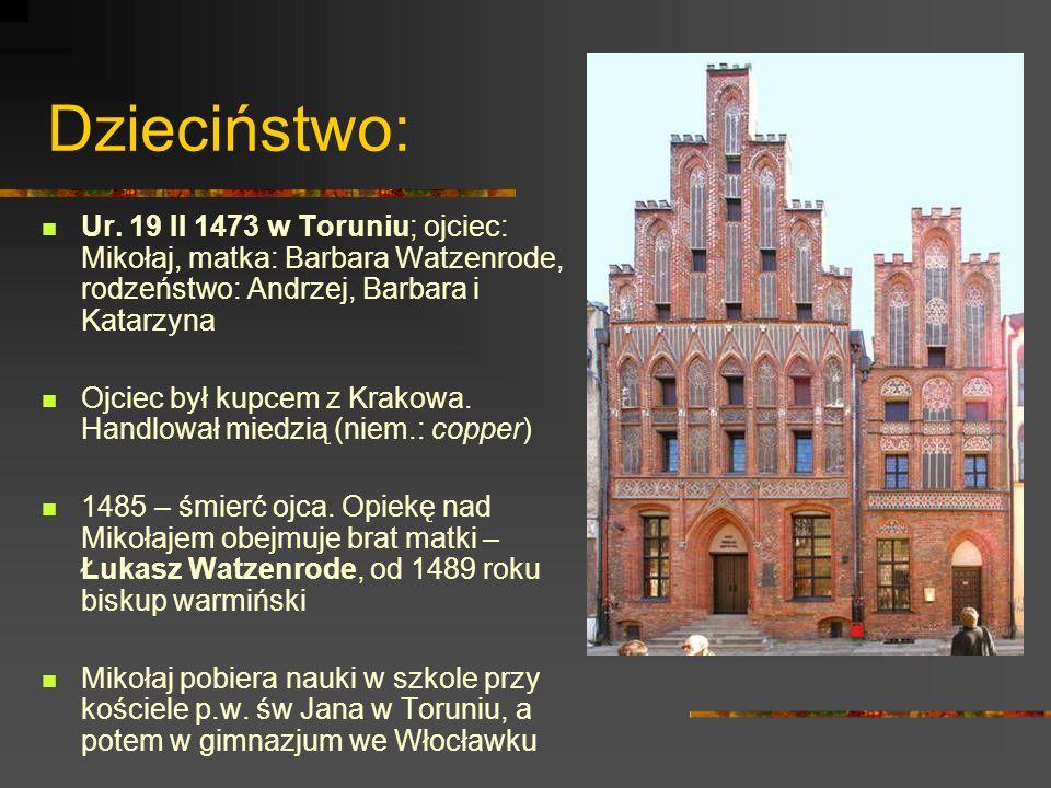 Edukacja 1491-95: studia na Akademii Krakowskiej (uczeń m.in.