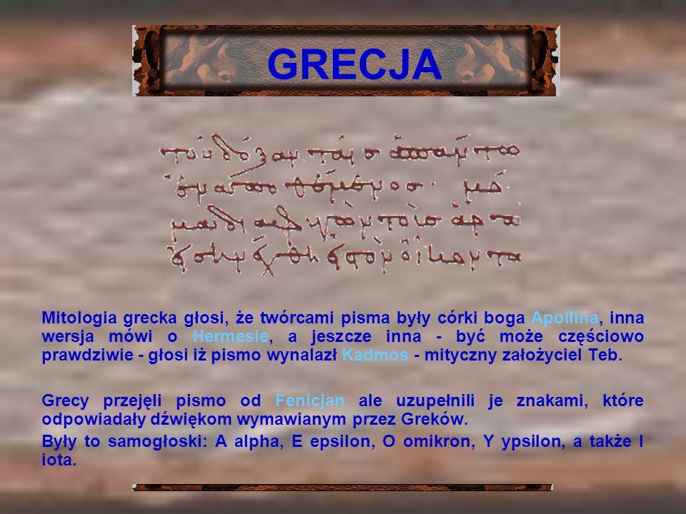 Mitologia grecka głosi, że twórcami pisma były córki boga Apollina, inna wersja mówi o Hermesie, a jeszcze inna - być może częściowo prawdziwie - głos