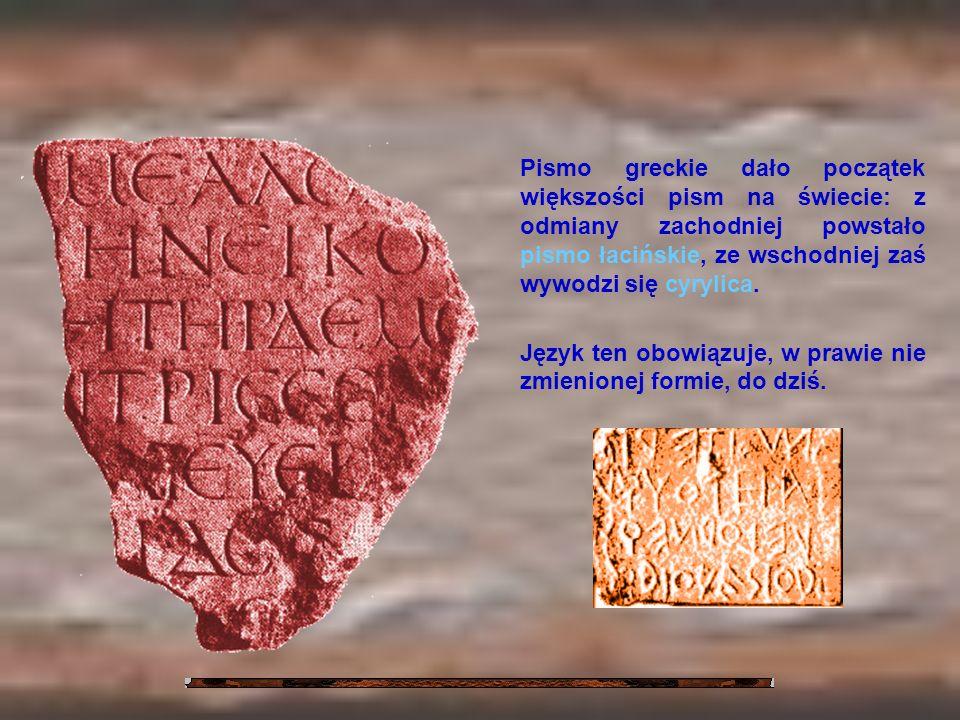 Pismo greckie dało początek większości pism na świecie: z odmiany zachodniej powstało pismo łacińskie, ze wschodniej zaś wywodzi się cyrylica. Język t