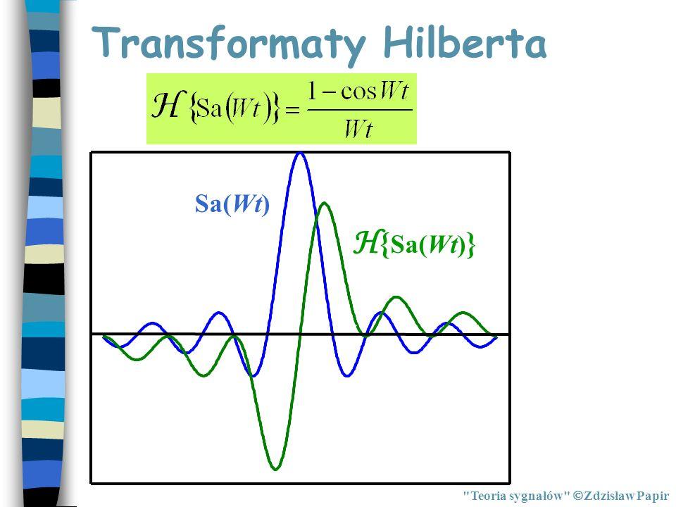 Transformaty Hilberta Sa(Wt) H { Sa(Wt) }