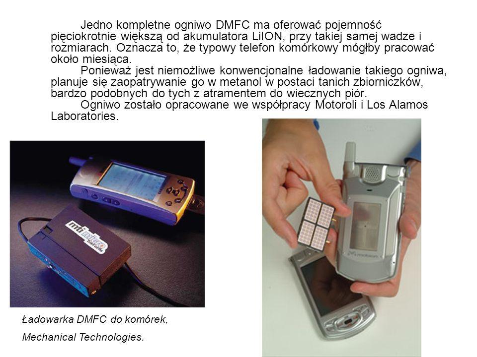 Jedno kompletne ogniwo DMFC ma oferować pojemność pięciokrotnie większą od akumulatora LiION, przy takiej samej wadze i rozmiarach. Oznacza to, że typ