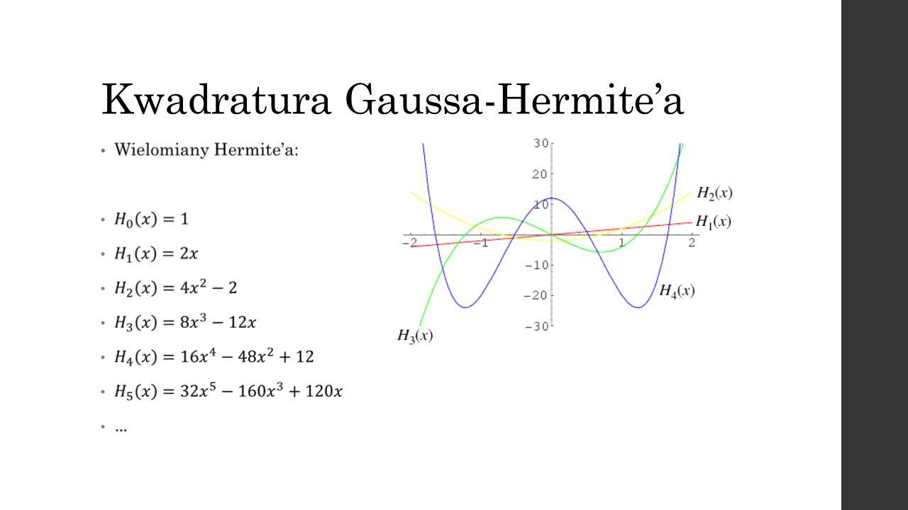 Kwadratura Gaussa-Hermitea