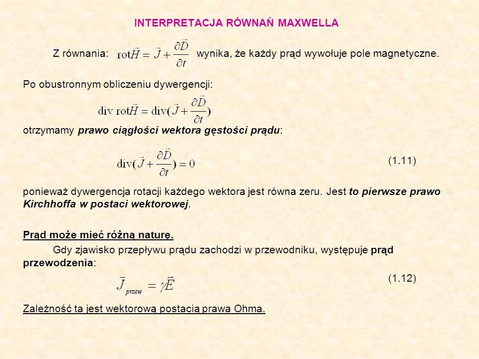 W bardziej ogólnej postaci (w przypadku ciał poruszających się z prędkością w polu o indukcji ) równanie (1.12) można zapisać jako: (1.12a) Występująca we wzorze składowa natężenia pola elektrycznego nazywana jest obcą lub postronną.