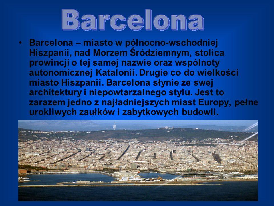Barcelona – miasto w północno-wschodniej Hiszpanii, nad Morzem Śródziemnym, stolica prowincji o tej samej nazwie oraz wspólnoty autonomicznej Kataloni