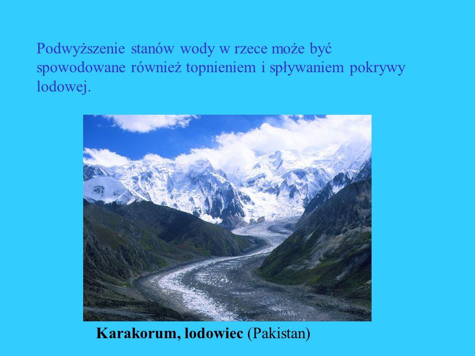 Podwyższenie stanów wody w rzece może być spowodowane również topnieniem i spływaniem pokrywy lodowej. Karakorum, lodowiec (Pakistan)