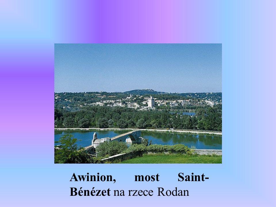 Awinion, most Saint- Bénézet na rzece Rodan