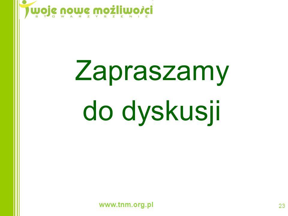 www.tnm.org.pl 23 Zapraszamy do dyskusji