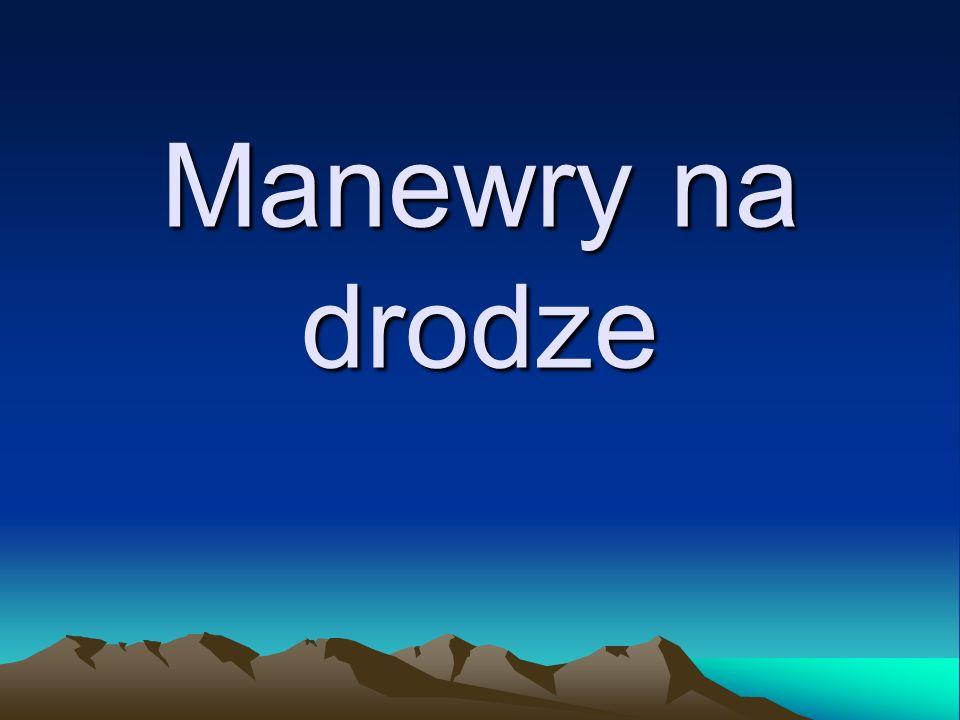 Manewry na drodze