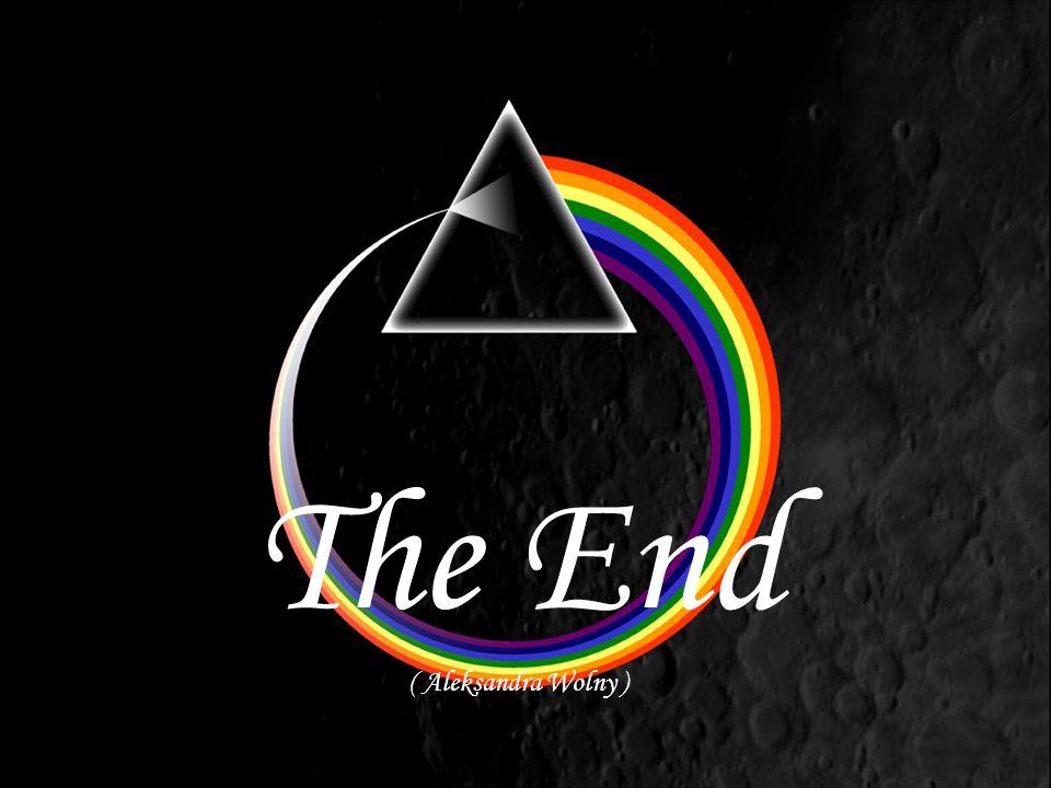 The End ( Aleksandra Wolny )