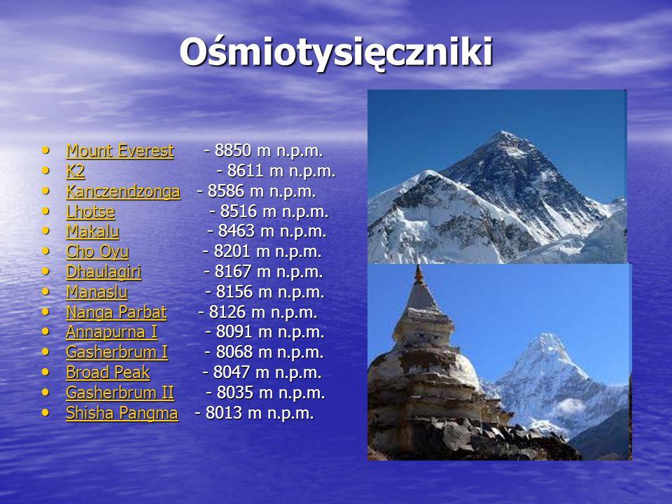 Ośmiotysięczniki Mount Everest - 8850 m n.p.m.Mount Everest - 8850 m n.p.m.