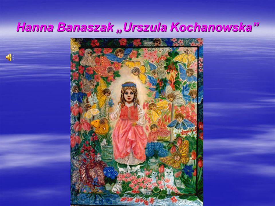 Hanna Banaszak Urszula Kochanowska