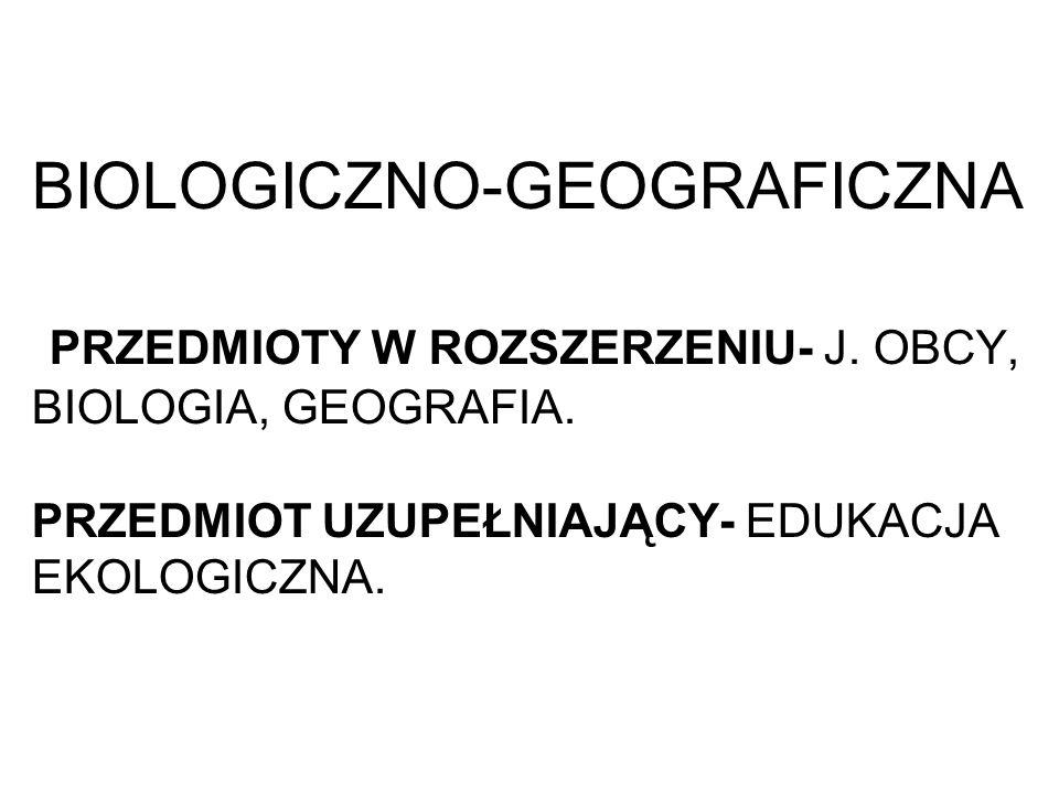 BIOLOGICZNO-GEOGRAFICZNA PRZEDMIOTY W ROZSZERZENIU- J.