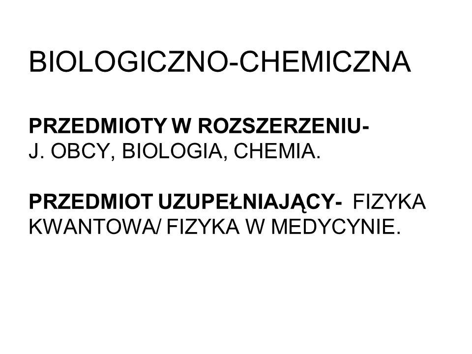 BIOLOGICZNO-CHEMICZNA PRZEDMIOTY W ROZSZERZENIU- J.