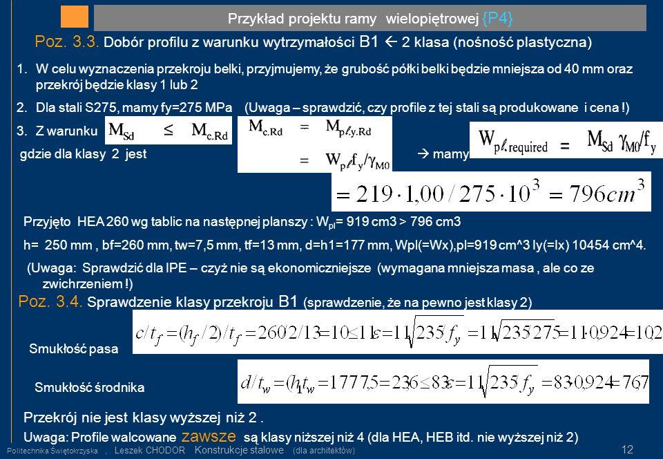 Przykład projektu ramy wielopiętrowej {P4} Politechnika Świętokrzyska, Leszek CHODOR Konstrukcje stalowe (dla architektów) 12 Poz. 3.3. Dobór profilu