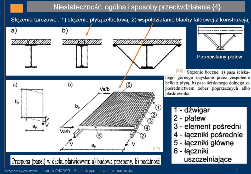 Stężenia tarczowe : 1) stężenie płytą żelbetową, 2) współdziałanie blachy fałdowej z konstrukcją Niestateczność ogólna i sposoby przeciwdziałania {4}