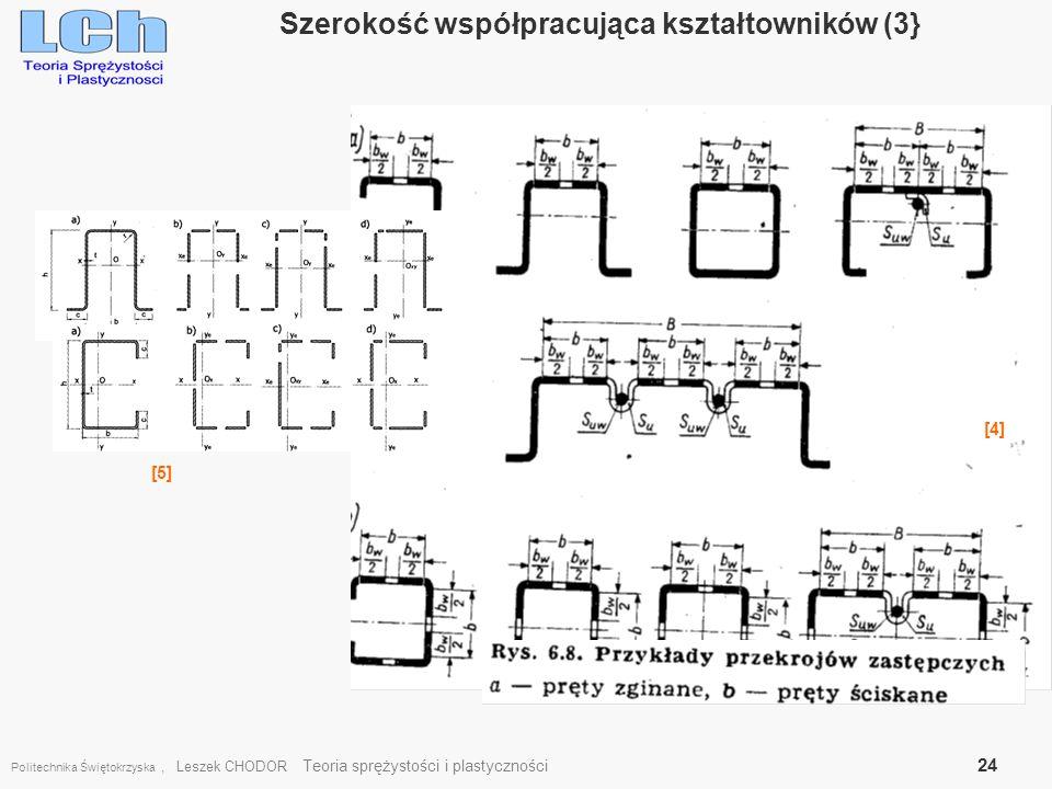 Politechnika Świętokrzyska, Leszek CHODOR Teoria sprężystości i plastyczności 24 Szerokość współpracująca kształtowników (3} [5] [4]
