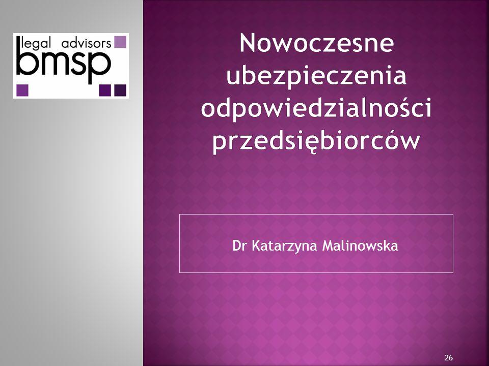 Dr Katarzyna Malinowska 26