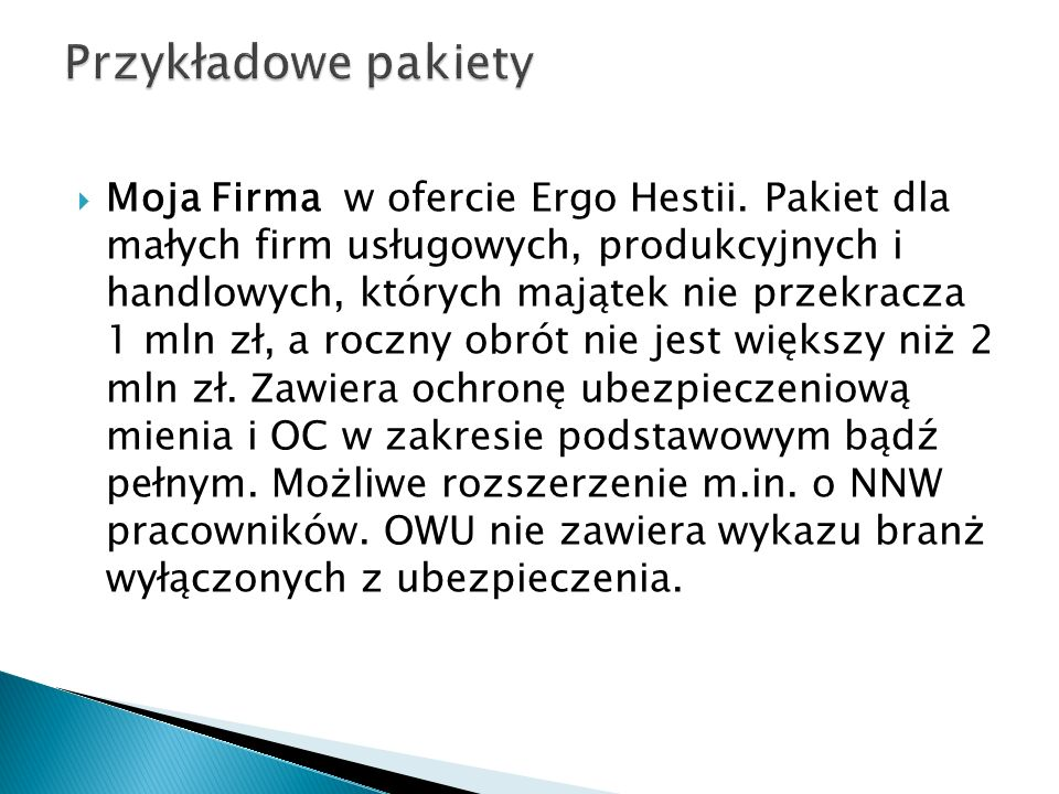 Moja Firma w ofercie Ergo Hestii. Pakiet dla małych firm usługowych, produkcyjnych i handlowych, których majątek nie przekracza 1 mln zł, a roczny obr