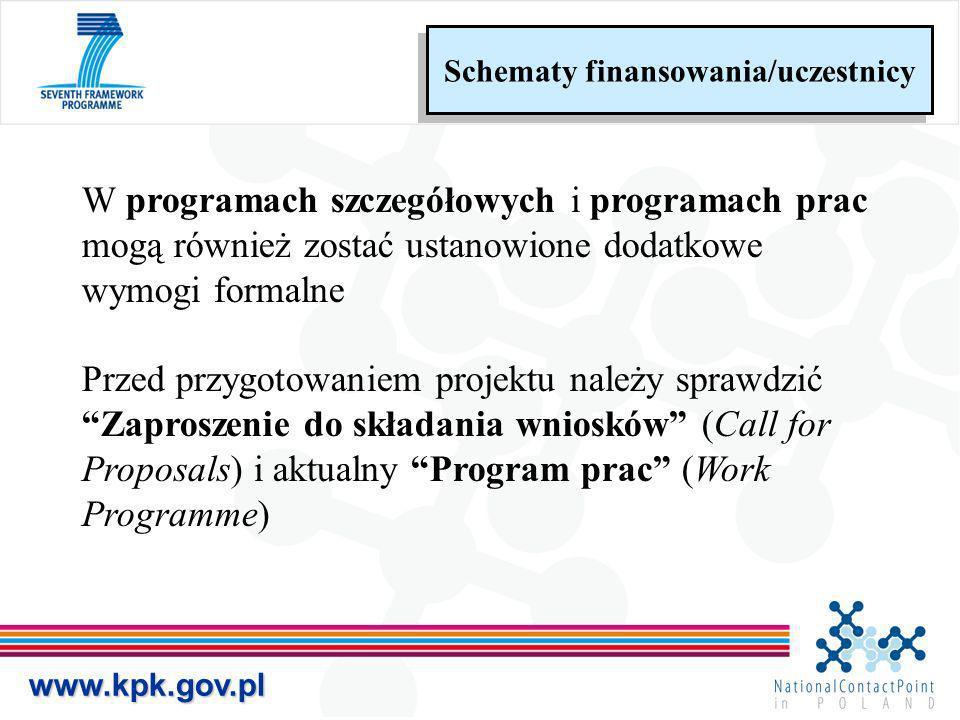 www.kpk.gov.pl W programach szczegółowych i programach prac mogą również zostać ustanowione dodatkowe wymogi formalne Przed przygotowaniem projektu na