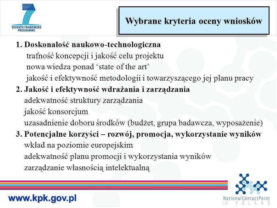 www.kpk.gov.plwww.kpk.gov.pl 1. Doskonałość naukowo-technologiczna trafność koncepcji i jakość celu projektu nowa wiedza ponad state of the art jakość