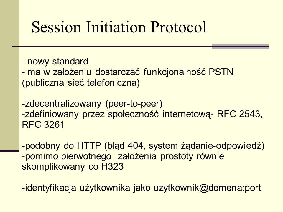 - nowy standard - ma w założeniu dostarczać funkcjonalność PSTN (publiczna sieć telefoniczna) -zdecentralizowany (peer-to-peer) -zdefiniowany przez sp