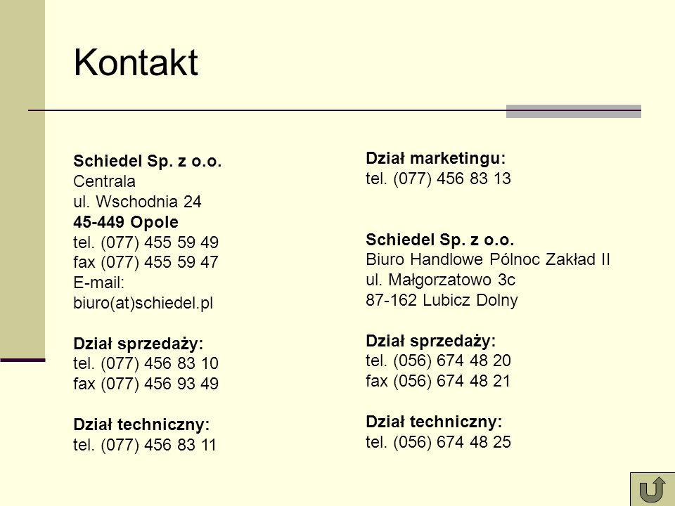 Kontakt Schiedel Sp. z o.o. Centrala ul. Wschodnia 24 45-449 Opole tel. (077) 455 59 49 fax (077) 455 59 47 E-mail: biuro(at)schiedel.pl Dział sprzeda