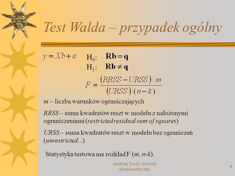Andrzej Torój - Metody ekonometryczne 10 Kryteria informacyjne idea podobna do skorygowanego R 2 im niższa wartość, tym lepszy model