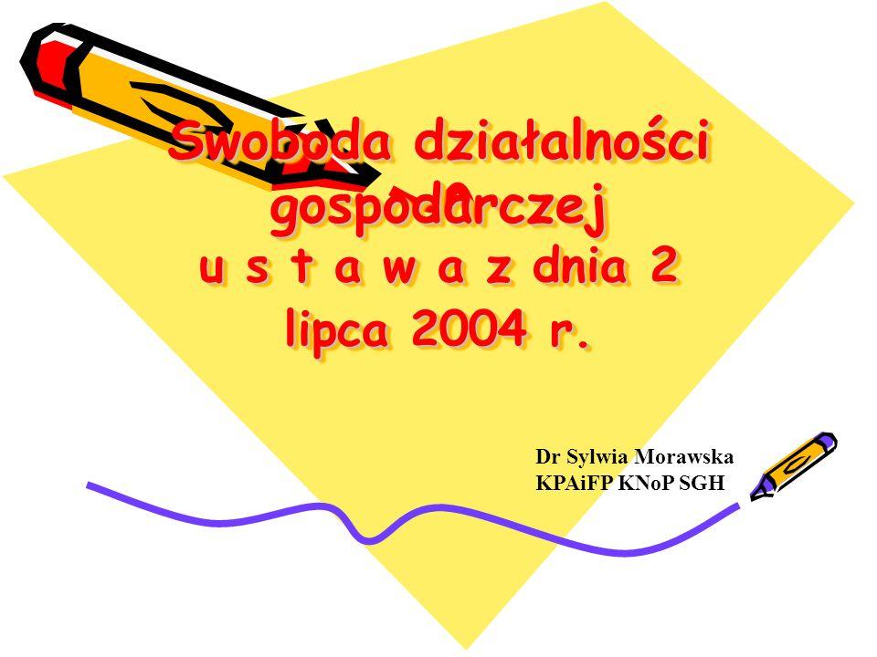Zakres regulacji Ustawa reguluje podejmowanie, wykonywanie i zakończenie działalności gospodarczej na terytorium Rzeczypospolitej Polskiej oraz zadania organów administracji publicznej w tym zakresie.
