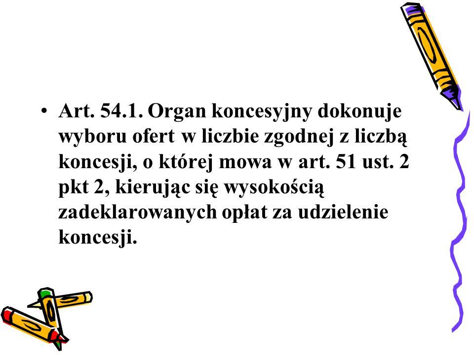 Art. 57.1. Organ koncesyjny jest uprawniony do kontroli działalności gospodarczej w zakresie: