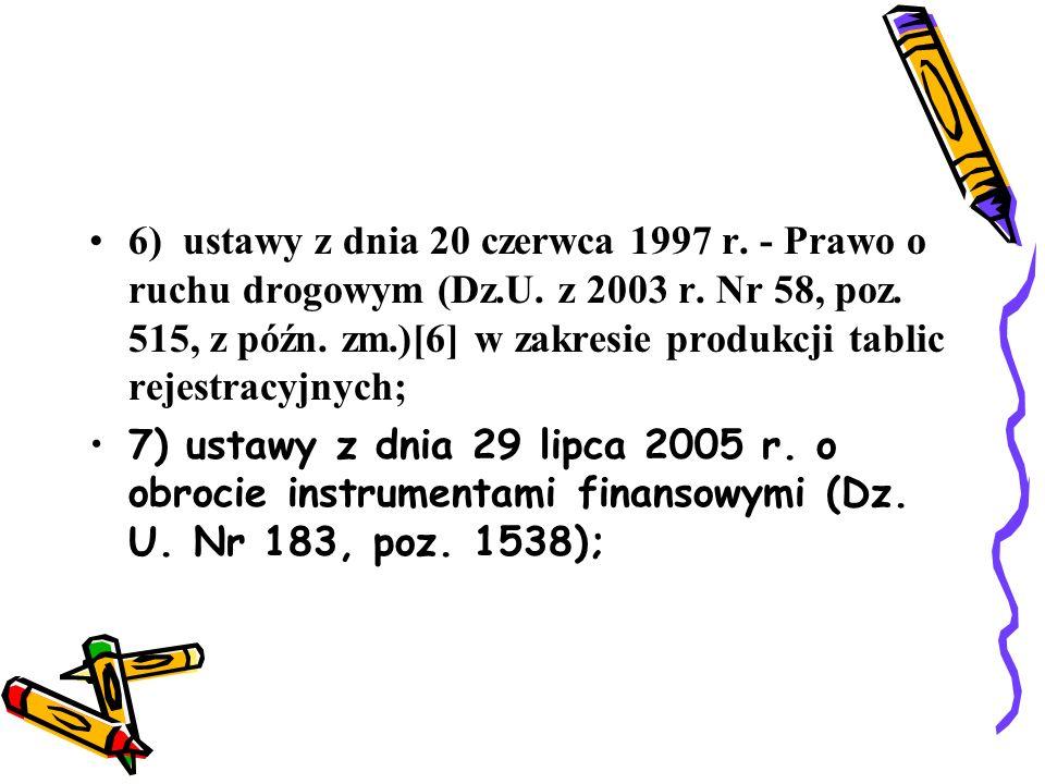 7a) ustawy z dnia 29 lipca 2005 r.