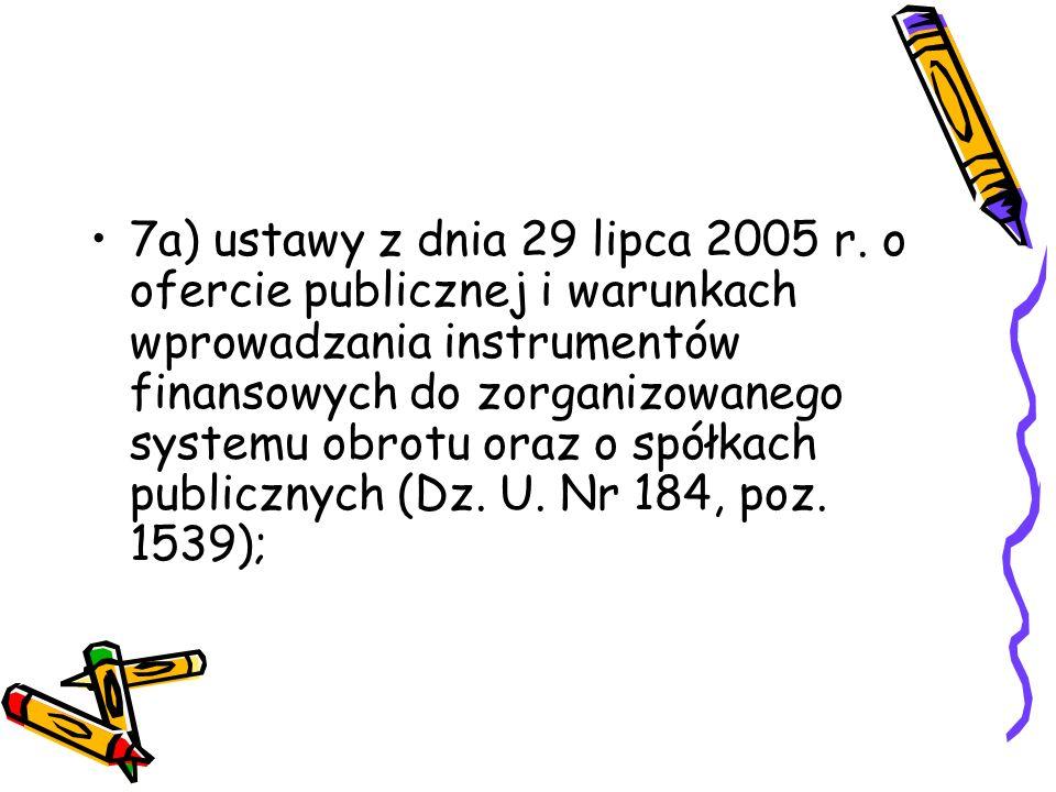 8) ustawy z dnia 28 sierpnia 1997 r.o organizacji i funkcjonowaniu funduszy emerytalnych (Dz.U.