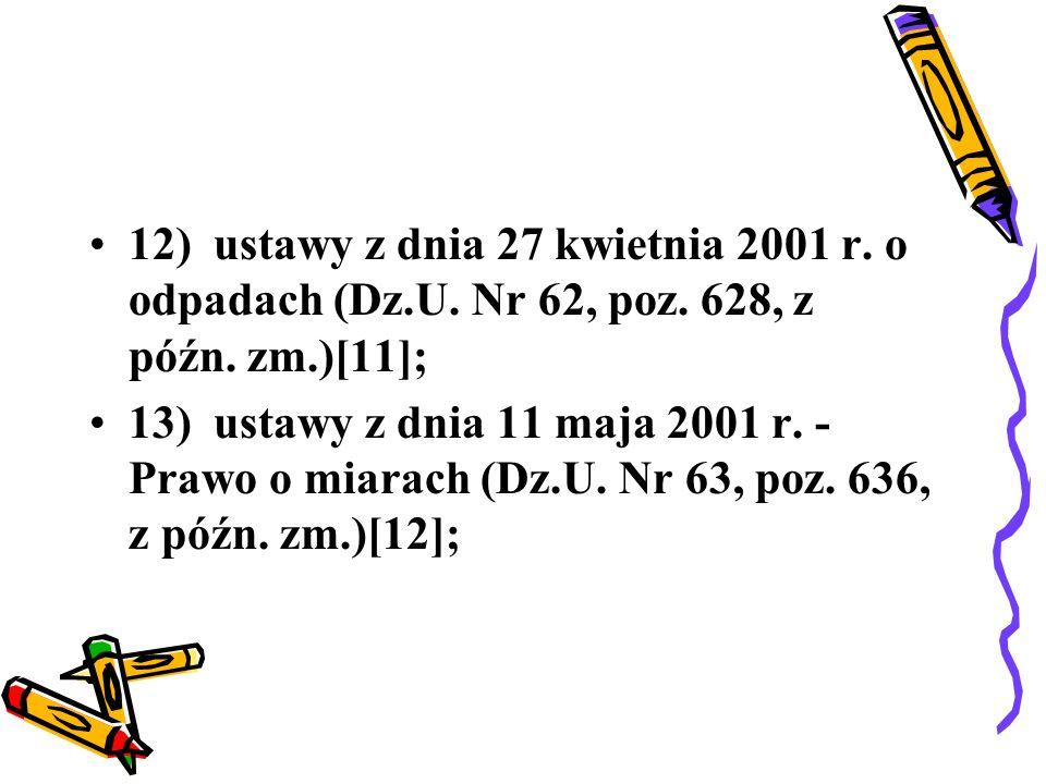 14) ustawy z dnia 7 czerwca 2001 r.