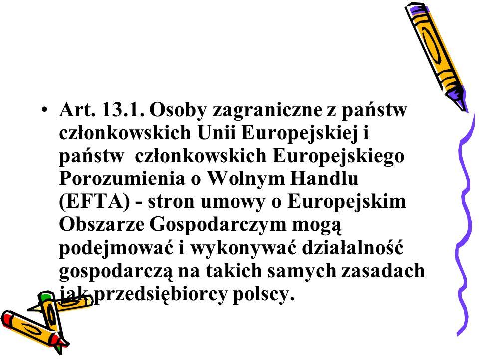 2.Cudzoziemcy, obywatele innych państw niż wymienione w ust.
