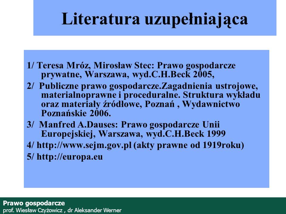Prof.Wiesław Czyżowicz, dr Aleksannder Werner Prawo gospodarcze prof.