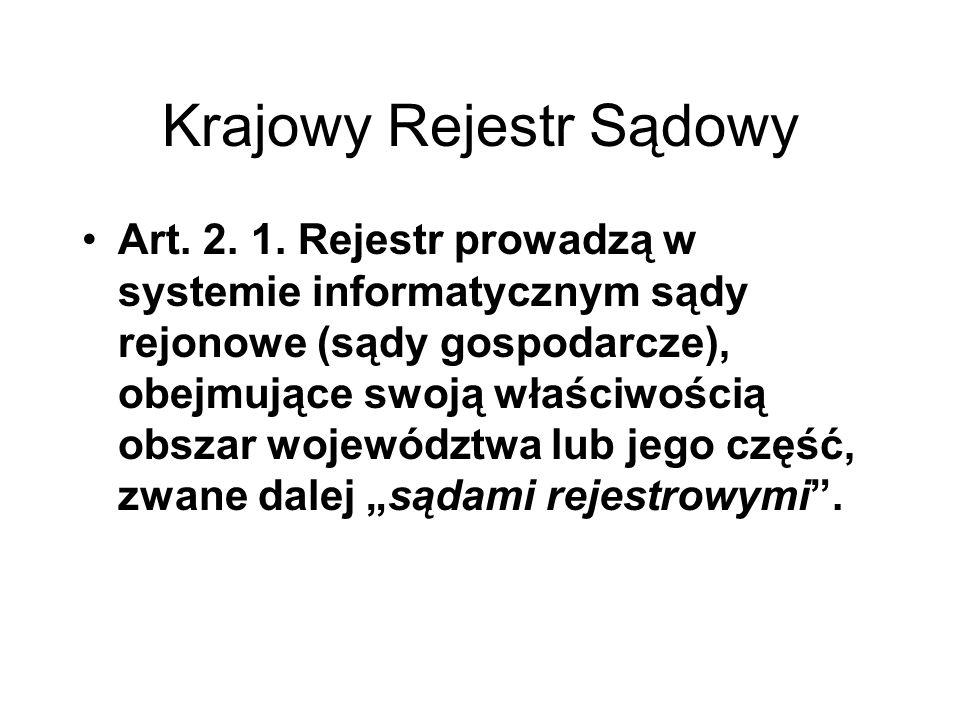 Krajowy Rejestr Sądowy Art.4. 1.