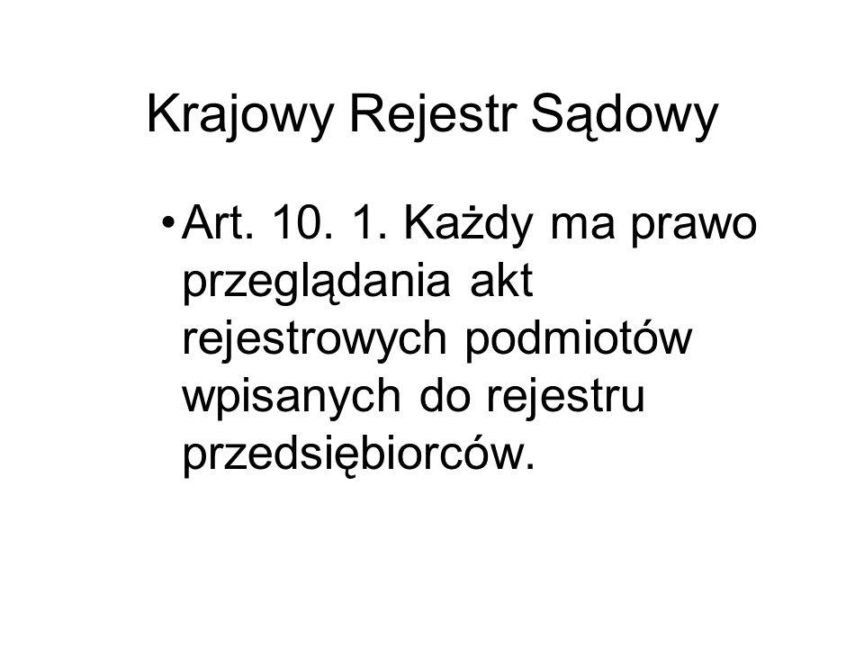 Rejestr Przedsiębiorców Art.46. 1. Dane, o których mowa w art.